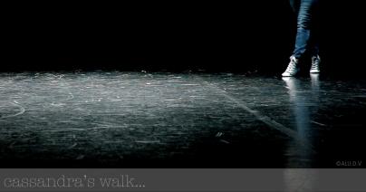 CASSANDRA S WALK